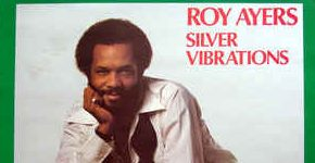 "Roy Ayers ""Silver Vibrations"""