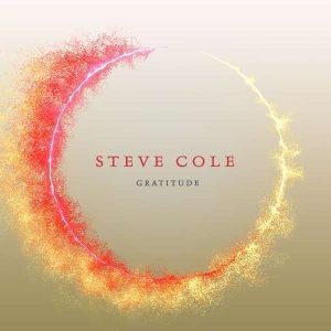 """Steve Cole """"Gratitude"""""""