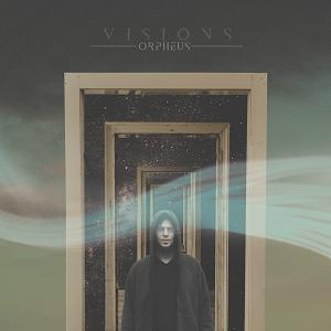 """Orpheus """"Visions"""""""