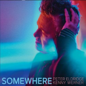 "Peter Eldridge ""Somewhere"""