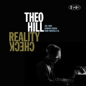 """Theo Hill """"Reality Check"""""""