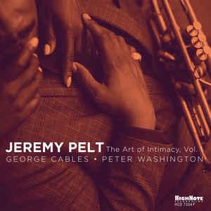 """Jeremy Pelt """"The Art Of Intimacy, Vol.1"""""""