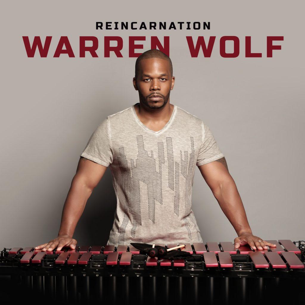 """Warren Wolf """"Reincarnation"""""""