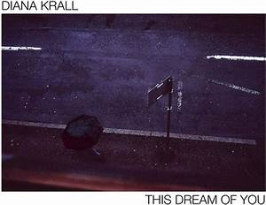 "Diana Krall ""This Dream Of You"""