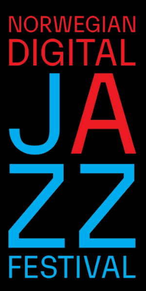 Norwegian Digital Jazz Festival