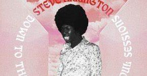 "Steve Arrington ""Down To The Lowest Terms: The Soul Sessions""_Beitrag"