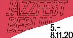 Jazzfest Berlin 2020_Beitrag