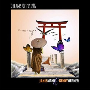 "Janis Mann Kenny Werner ""Dreams Of Flying"""