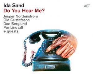 "Ida Sand ""Do You Hear Me?"""