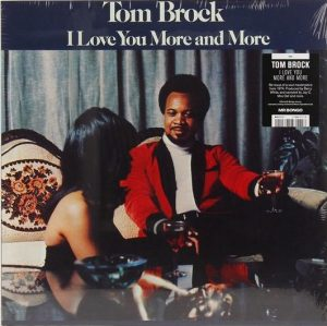 "Tom Brock ""I Love You More And More"""