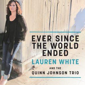 "Lauren White ""Ever Since The World Ended"""