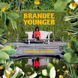 """Brandee Younger """"Somewhere Different"""""""