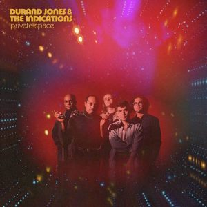 """Durand Jones & The Indications """"Private Space"""""""