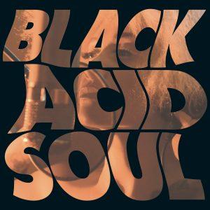 "Lady Blackbird ""Black Acid Soul"""